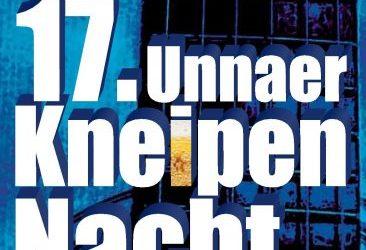 17. Unnaer Kneipennacht – wir sind wieder dabei!