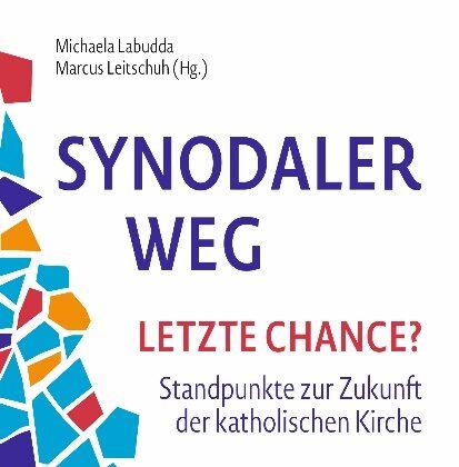 """Buchtipp – """"Synodaler Weg – letzte Chance?"""""""