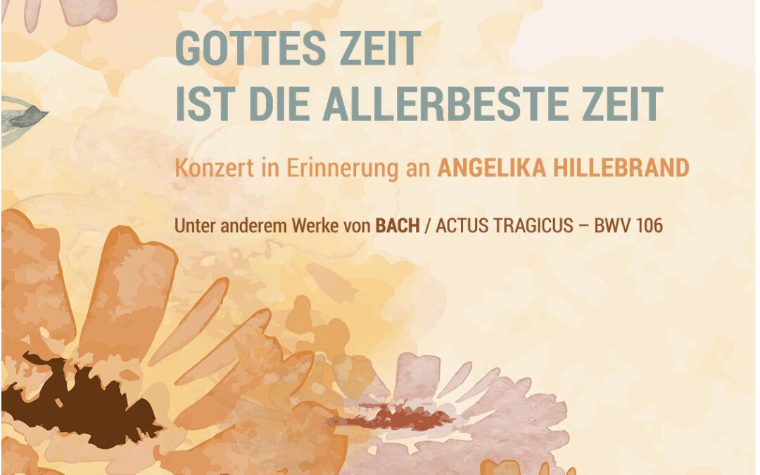 """""""Gottes Zeit ist die allerbeste Zeit"""" – Konzert in Erinnerung an Angelika Hillebrand am 14.11.2021"""